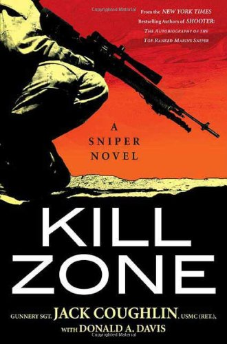 9780312360184: Kill Zone: A Sniper Novel