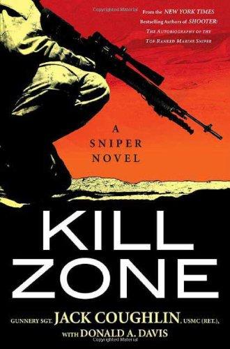 9780312360184: Kill Zone: A Sniper Novel (Kyle Swanson Sniper Novels)