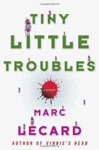 9780312360221: Tiny Little Troubles
