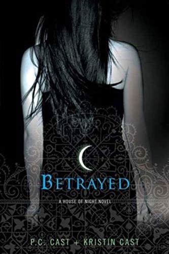 9780312360283: Betrayed (A House of Night)