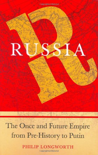 9780312360412: Russia: The Once and Future Empire From Pre-History to Putin