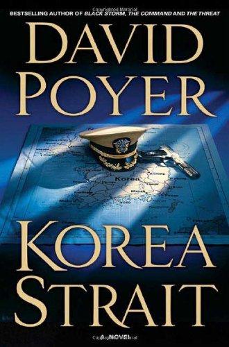 KOREA STRAIT (Dan Lenson Novel): David Poyer