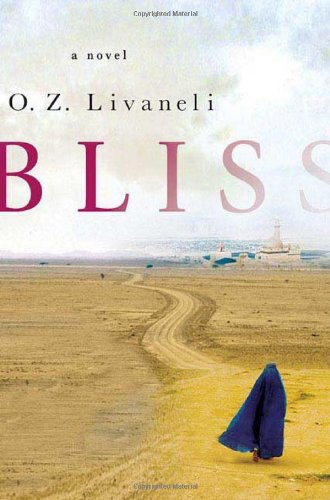 Bliss (Signed First Edition): O.Z. Livaneli
