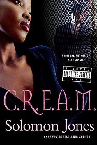 9780312361464: C.R.E.A.M.: A Novel About the Streets