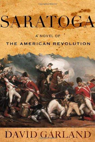 9780312361488: Saratoga: A Novel of the American Revolution