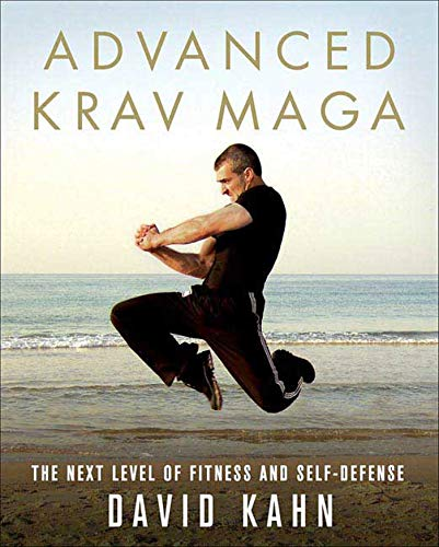 9780312361648: Advanced Krav Maga: The Next Level of Fitness and Self-Defense