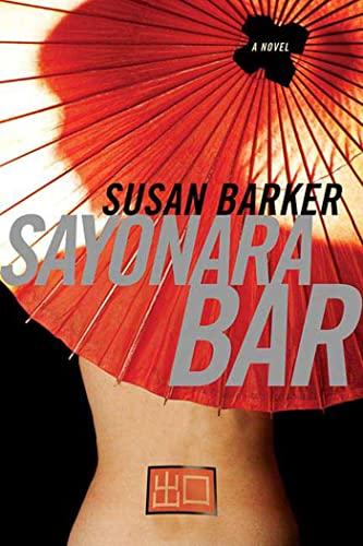 9780312362102: Sayonara Bar