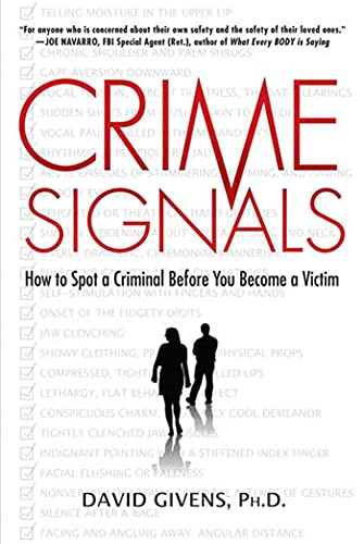9780312362195: Crime Signals: How to Spot a Criminal Before You Become a Victim