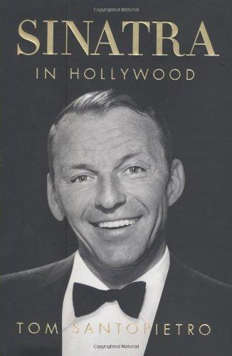 Sinatra in Hollywood: Tom Santopietro
