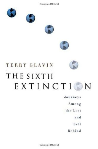 9780312362317: The Sixth Extinction: Journeys Among the Lost and Left Behind