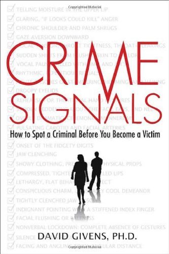 9780312362614: Crime Signals: How to Spot A Criminal Before You Become A Victim