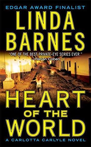9780312362737: Heart of the World: A Carlotta Carlyle Novel (Carlotta Carlyle Mysteries)