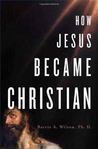 9780312362782: How Jesus Became Christian