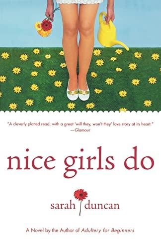 Nice Girls Do: Duncan, Sarah