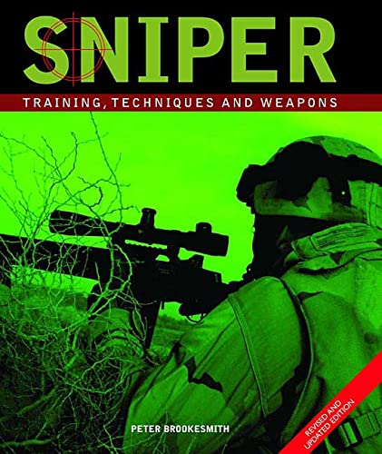 9780312362904: Sniper, 2nd Edition: Training, Techniques and Weapons