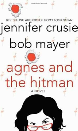Agnes and the HItman: Jennifer Crusie and