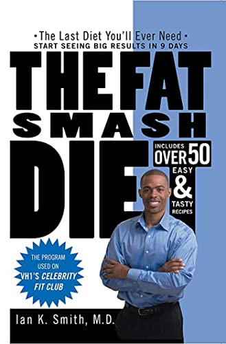 9780312363130: The Fat Smash Diet: The Last Diet You'll Ever Need