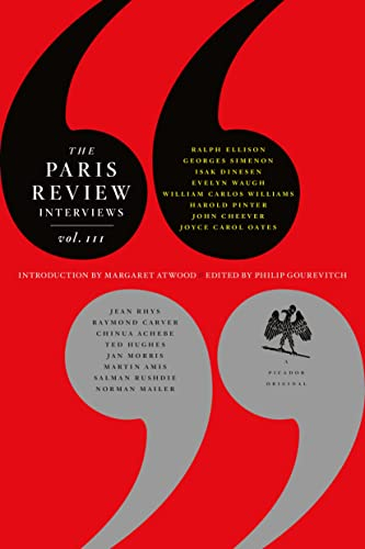 The Paris Review Interviews, III: The Indispensable Collection of Literary Wisdom (031236315X) by The Paris Review