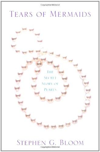 9780312363260: Tears of Mermaids: The Secret Story of Pearls