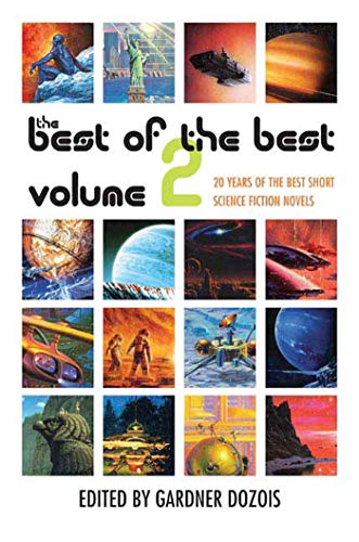 9780312363420: The Best of the Best, Volume 2: 20 Years of the Best Short Science Fiction Novels