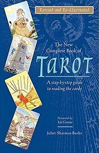 9780312363468: The New Complete Book of Tarot: A Step-by-step Guide to Reading the Cards