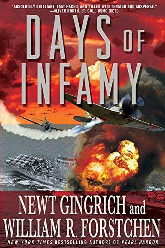Days of Infamy: Gingrich, Newt; Forstchen, William R.