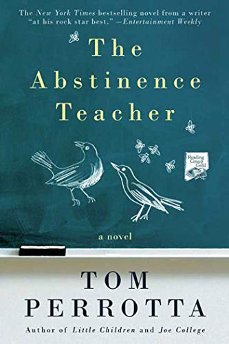 9780312363543: The Abstinence Teacher: A Novel (Reading Group Gold)