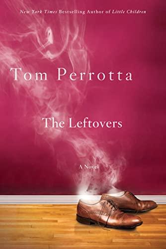 9780312363550: The Leftovers: A Novel