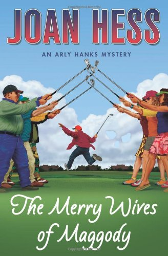 9780312363611: The Merry Wives of Maggody: An Arly Hanks Mystery (Arly Hanks Mysteries)