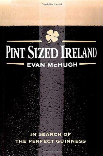 9780312363666: Pint-sized Ireland: In Search of the Perfect Guinness