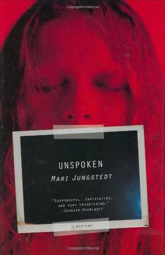 9780312363772: Unspoken: A Mystery