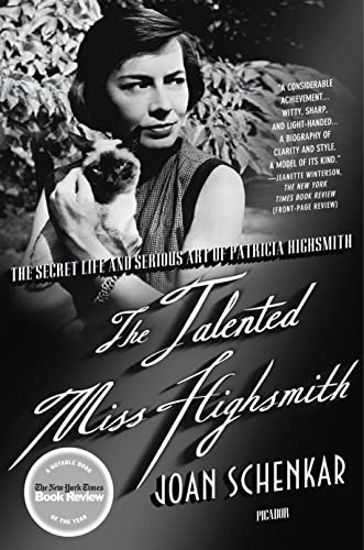 9780312363819: The Talented Miss Highsmith: The Secret Life and Serious Art of Patricia Highsmith