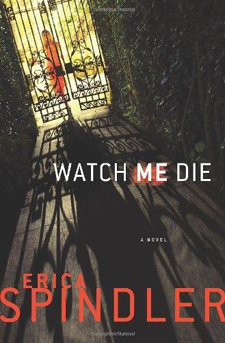 9780312363949: Watch Me Die