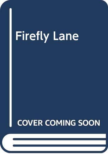 9780312364090: Firefly Lane