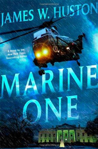 9780312364311: Marine One