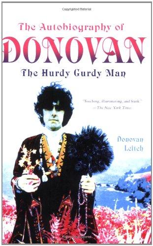 The Autobiography of Donovan: The Hurdy Gurdy Man: Leitch, Donovan