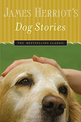 9780312364526: James Herriot's Dog Stories: Warm And Wonderful Stories About The Animals Herriot Loves Best