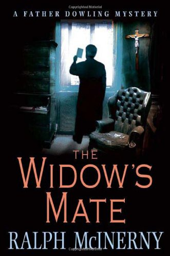 The Widow's Mate (Father Dowling Mysteries): McInerny, Ralph