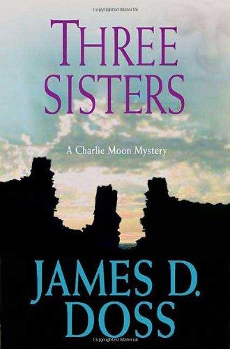 9780312364595: Three Sisters (Charlie Moon Mysteries)
