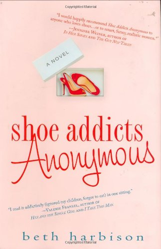 9780312364687: Shoe Addicts Anonymous