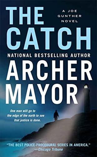 9780312365158: The Catch: A Joe Gunther Novel (Joe Gunther Series)