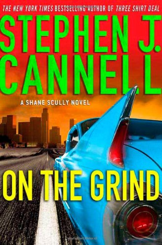 9780312365257: On the Grind: A Shane Scully Novel (Shane Scully Novels)