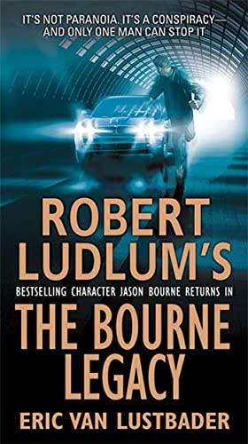 9780312365288: Robert Ludlum's the Bourne Legacy (Jason Bourne)