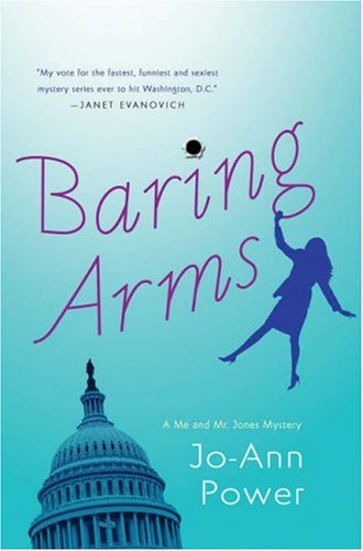 Baring Arms: A Me and Mr. Jones: Power, Jo-Ann