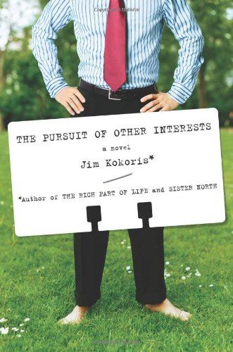 9780312365486: The Pursuit of Other Interests: A Novel