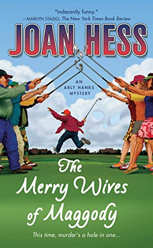 9780312365646: The Merry Wives of Maggody: An Arly Hanks Mystery