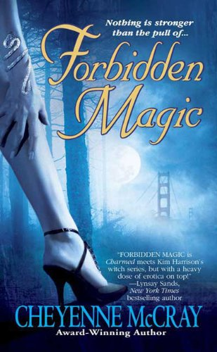 9780312365905: Forbidden Magic (Magic Series, Book 1)