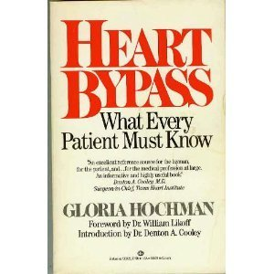 Heart bypass, what every patient must know: Hochman, Gloria
