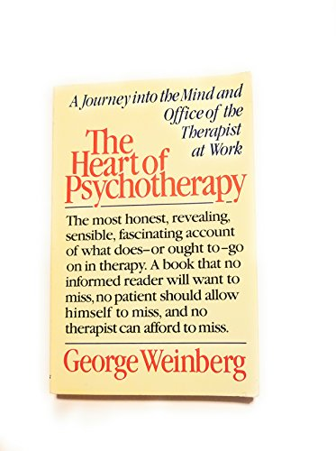 9780312365998: The Heart of Psychotherapy: A Journey into the Mind and Office of the Therapist at Work
