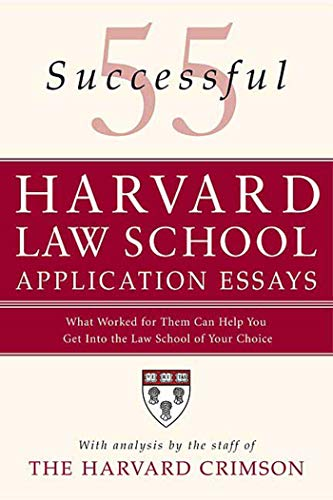 9780312366117: 55 Successful Harvard Law School Application Essays: What Worked for Them Can Help You Get Into the Law School of Your Choice